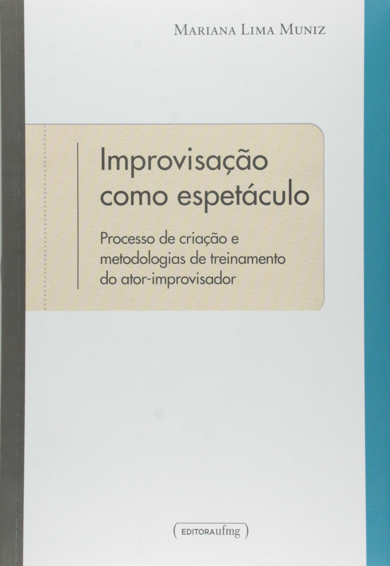 Improvisação como espetáculo (Mariana Lima Muniz)