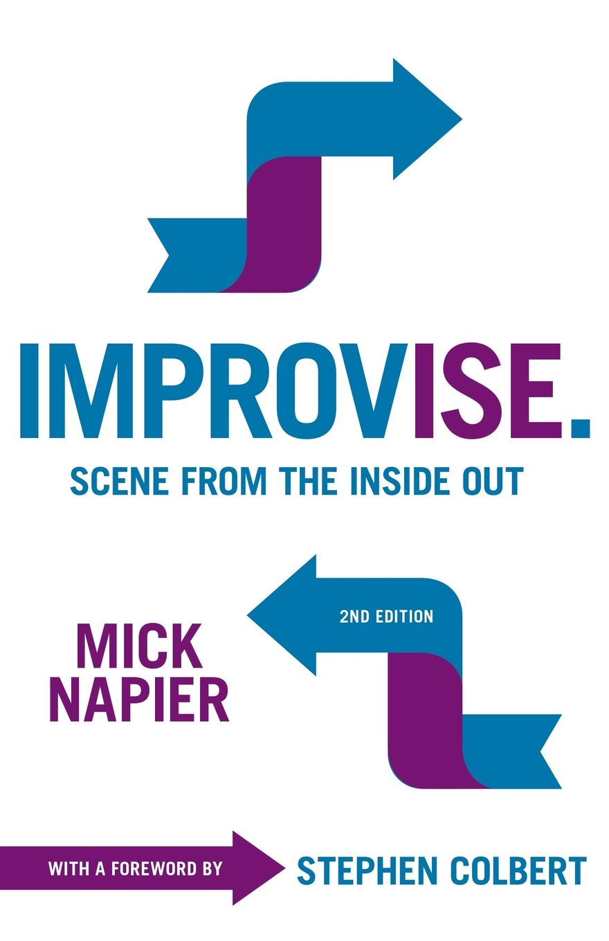 Improvise: Scene from the Inside Out (Mick Napier)