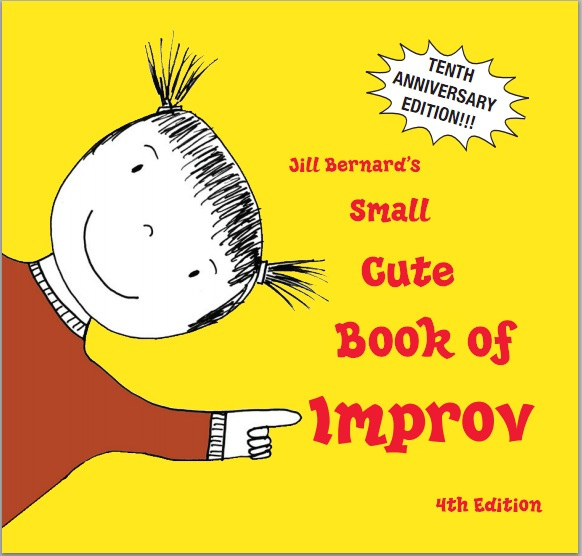 Portada Jill Bernard's Small Cute Book of Improv (Jill Bernard)