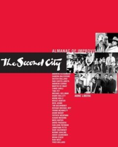 Second City Almanac Improvisation (Anne Libera)
