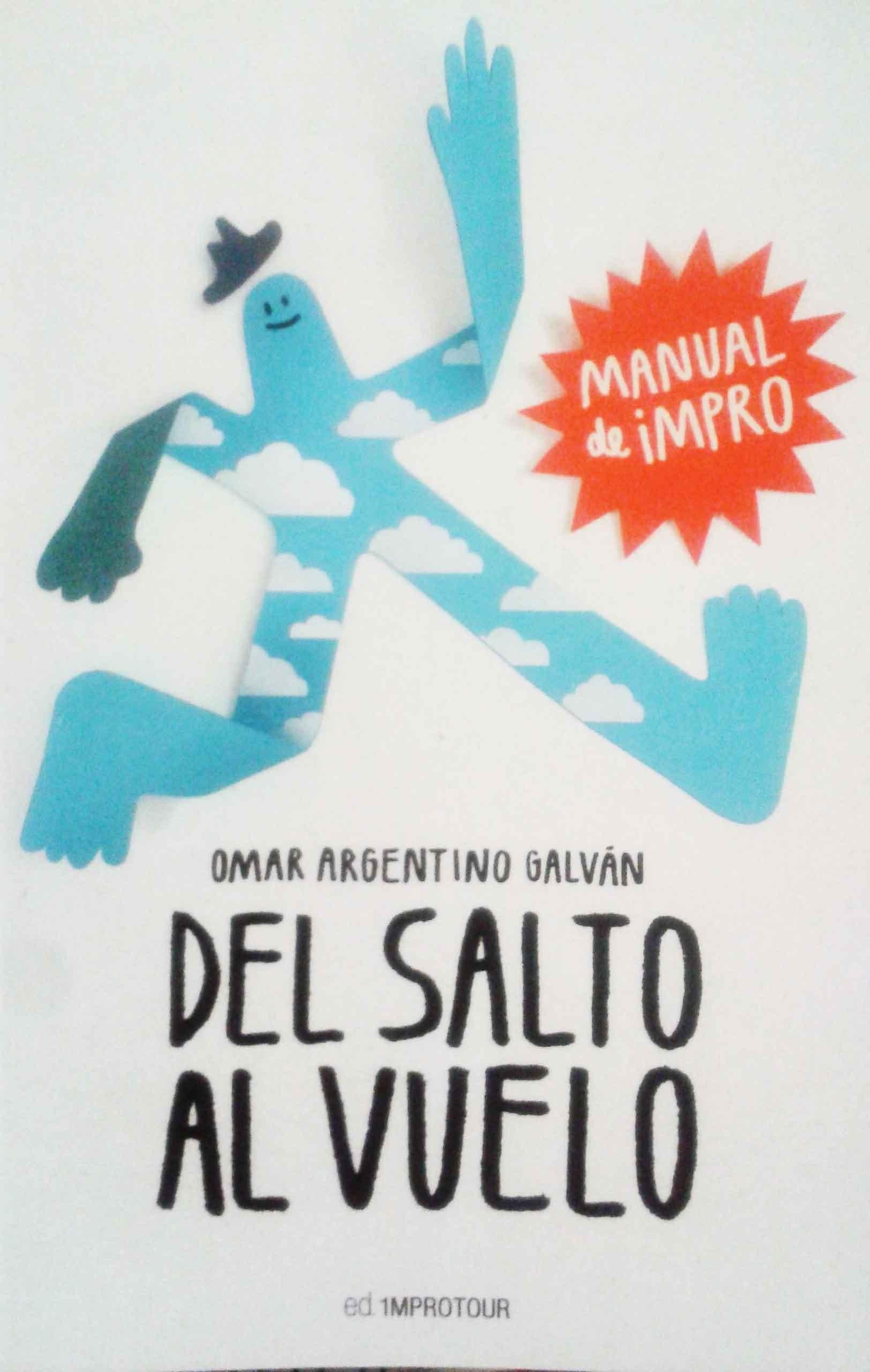 Del Salto al Vuelo - Omar Argentino Galván