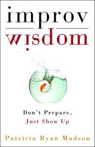Portada Improv Wisdom (Patricia Ryan Madson)