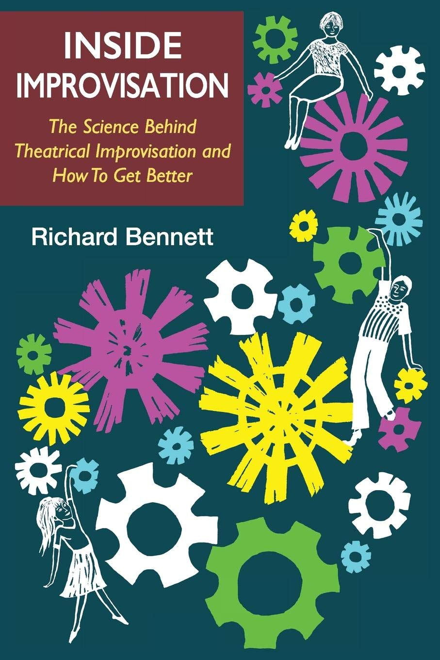 Inside Improvisation - Richard Bennett