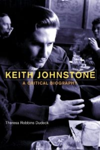 Keith Johnstone Critical Biography