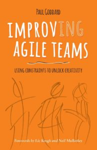 Improving Agile Teams - Paul Goddard
