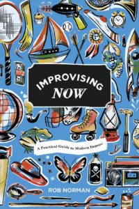 Improvising Now - Rob Norman