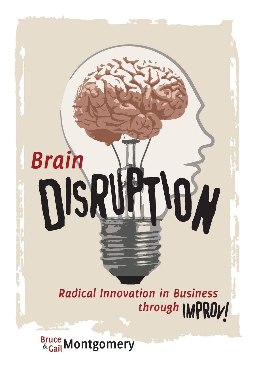 Brain Disruption (Bruce Montgomery, Gail Montgomery)