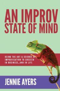 An Improv State of Mind (Jennie Ayers)