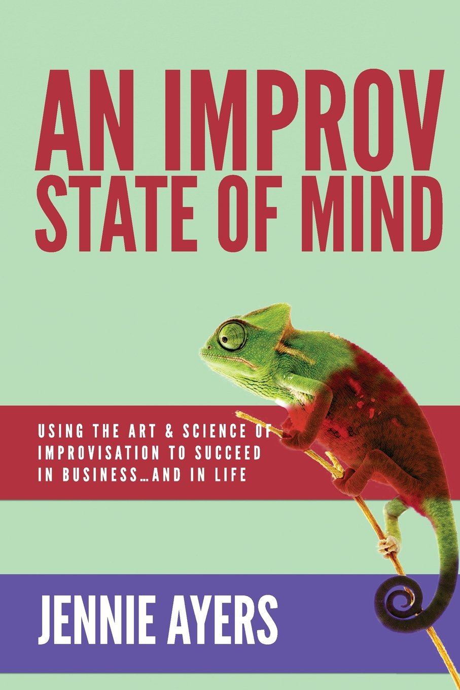 An Improv State of Mind (Jennie Ayers)