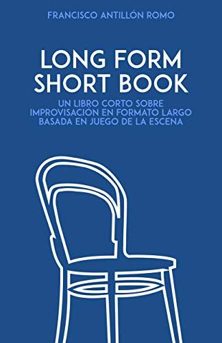Long Form Short Book - Francisco Antillón Romo
