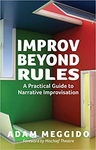 Improv Beyond Rules - Adam Meggido