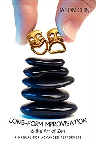 Long-form Improvisation & the Art of Zen (Jason Chin)