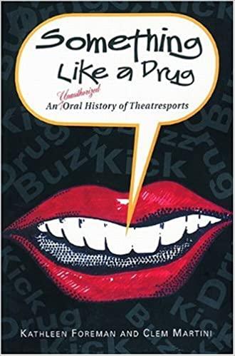 Something like drug - Kathleen Foreman, Clem Martini
