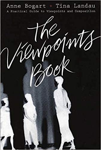 The Viewpoints Book (Anne Bogart, Tina Landau)