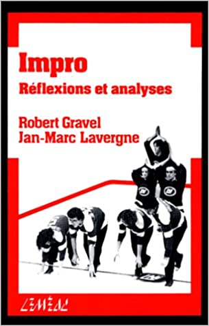 Impro tome 1 - Robert Gravel, Jan-Marc Lavergne