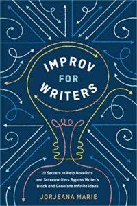 Improv For Writers (Jorjeana Marie)