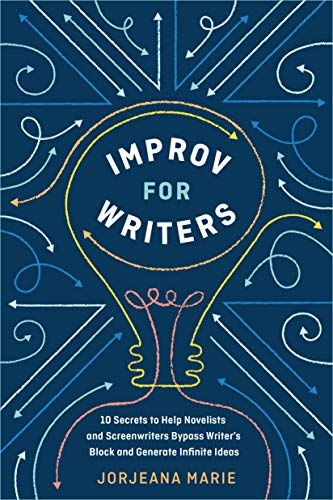 Improv For Writers (Jorjeana Marie)