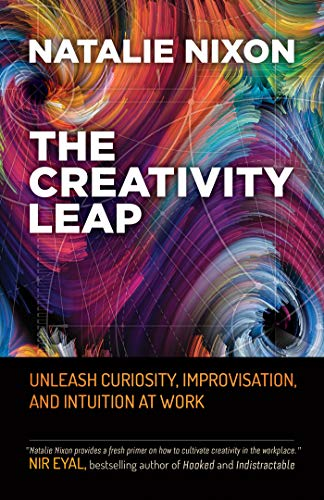 The Creativity Leap - Natalie Nixon