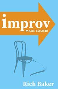 Improv Made Easier (Rich Baker)