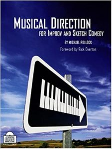 Musical Direction for Improv and Sketch (Michael Pollock)