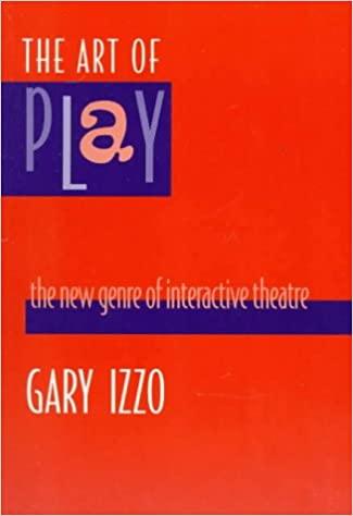 The Art of Play (Gary Izzo)