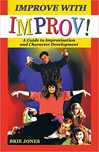 Improve with Improv! (Brie Jones)