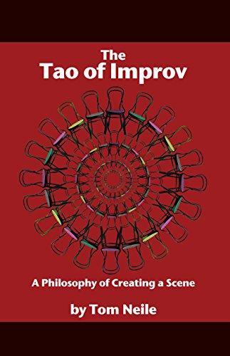 The Tao of Improv (Tom Neile)