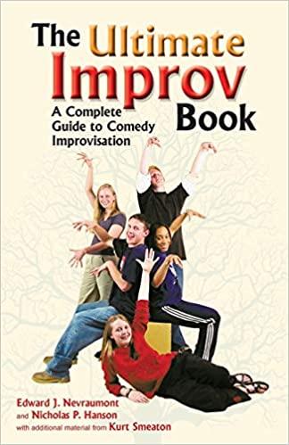 The Ultimate Improv Book (Edward J Nevraumont, Nicholas P Hanson)