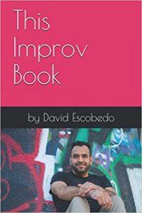 This Improv Book - David Escobedo